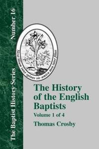 The History of the English Baptists