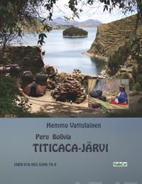 Peru Bolivia - Titicaca-järvi