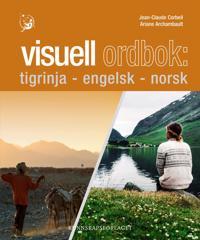 Visuell ordbok; tigrinja-engelsk-norsk - Jean-Claude Corbeil, Ariane Archambault | Ridgeroadrun.org