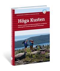 Höga Kusten : wandern, paddeln und sehenswürdigkeiten im welterbe, schärengarden und dem nationalpark Skuleskogen