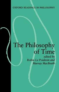 The Philosophy of Time