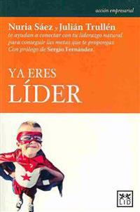 YA Eres Lider = You Are Already Leader