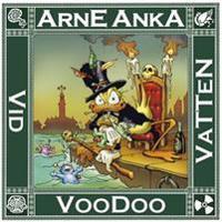 Arne Anka : voodoo vid vatten