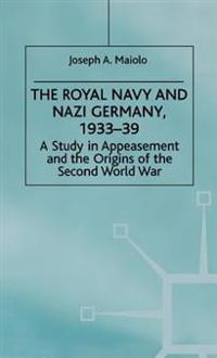 The Royal Navy and Nazi Germany, 1933-39