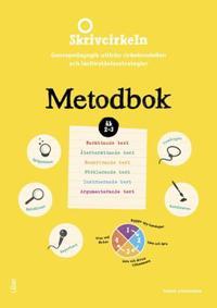 Skrivcirkeln åk 2-3 Metodbok - Genrepedagogik utifrån cirkelmodellen och läsförståelsestrategier