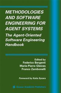 Methodologies And Software Engineering For Agent Systems