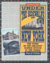 Under the Sidewalks of New York