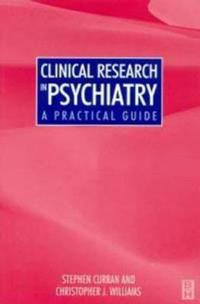 Clinical Research in Psychiatry: A Practical Guide