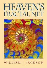 Heaven's Fractal Net