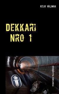 Dekkari Nro 1