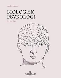 Biologisk psykologi - Anders Ågmo | Inprintwriters.org
