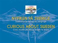 Nyfiken på Sverige/Curious about Sweden