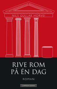 Rive Rom på én dag - Nils Gullak Horvei   Inprintwriters.org