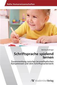 Schriftsprache Spielend Lernen