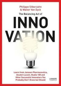 The Balancing Act of Innovation