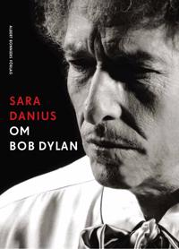 Om Bob Dylan - Sara Danius | Laserbodysculptingpittsburgh.com