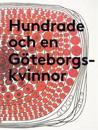 Hundrade och en Göteborgskvinnor