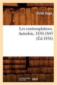 Les Contemplations. Autrefois, 1830-1843 (Ed.1856)