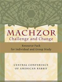 Machzor: Challenge and Change Resource Pack