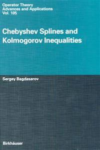 Chebyshev Splines and Kolmogorov Inequalities