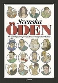 Svenska öden: De bästa personporträtten ur magasinet Filter