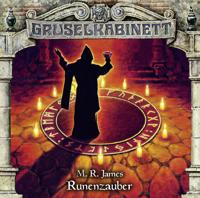 Gruselkabinett - Folge 140 - Runenzauber