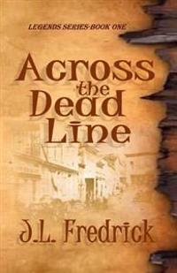 Across the Dead Line