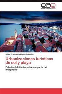 Urbanizaciones Turisticas de Sol y Playa