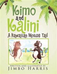 Kimo and Kalini