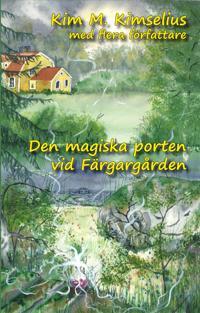 Magiska porten vid Färgargården
