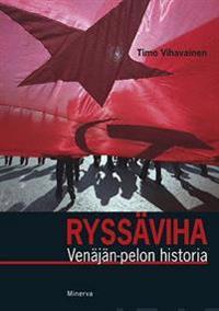 Ryssäviha - Venäjän pelon historia