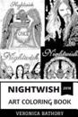 Nightwish Art Coloring Book: Iconic Symphonic Gothic Metal Band and Opera Vocals, Musical Prodigy and Goth Movies Inspired Adult Coloring Book
