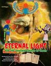 Eternal Light and the Emerald Tablets of Thoth: The Mystery of Alchemy and the Quabalah in Relation to the Mysteries of Time and Space