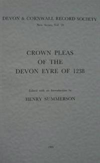 Crown Pleas of the Devon Eyre 1238