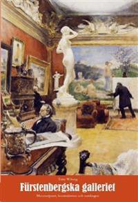 Fürstenbergska galleriet : mecenatparet, konstnärerna och samlingen