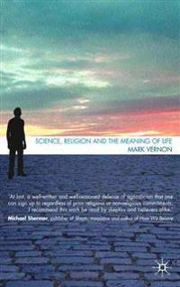 Science, Religion, and the Meaning of Life