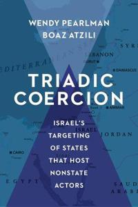 Triadic Coercion: Israel's Targeting of States That Host Nonstate Actors
