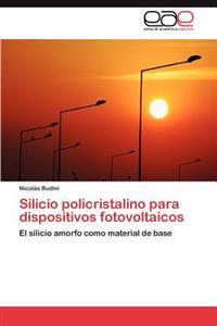 Silicio Policristalino Para Dispositivos Fotovoltaicos