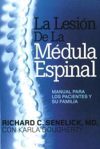 La Lesion De Lamdeula Espinal
