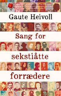 Sang for sekstiåtte forrædere - Gaute Heivoll pdf epub