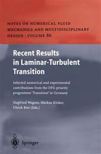 Recent Results in Laminar-Turbulent Transition