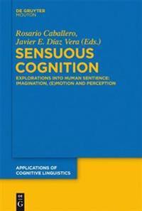 Sensous Cognition
