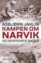 Kampen om Narvik; 62 desperate dager