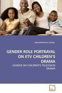 Gender Role Portrayal on Etv Children's Drama