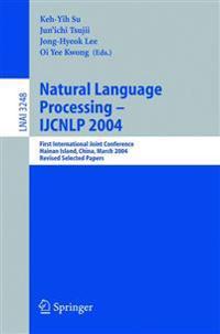 Natural Language Processing - IJCNLP 2004