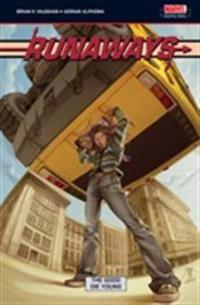 Runaways volume 3 - the good die young
