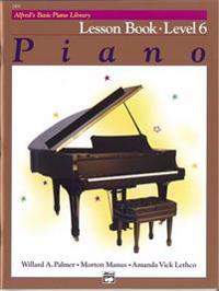 Alfred's Basic Piano Course Lesson Book, Bk 6