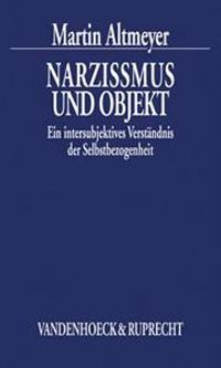 Narzissmus Und Objekt: Ein Intersubjektives Verstandnis Der Selbstbezogenheit