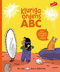 Kluriga ordens ABC : Bland arbetsmyror, dammråttor och solkatter