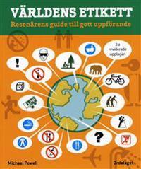 Världens etikett : resenärens guide till gott uppförande